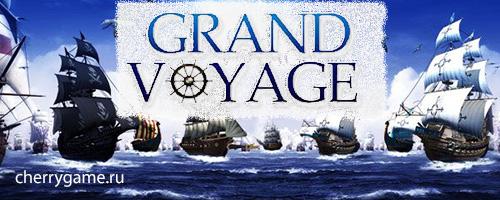Игра Grandvoyage- обзор, описание, регистрация, играть онлайн